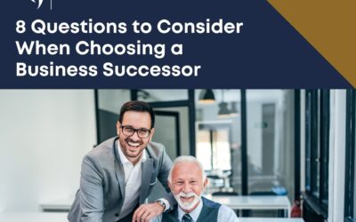 8 Questions To Consider When Choosing A Business Successor